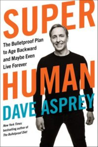 Read more about the article Book Review -Super Human by Dave Asprey