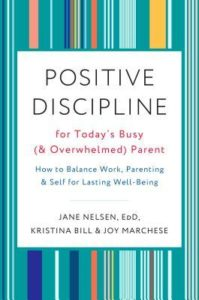 Positive Discipline for Today's Busy (& Overwhelmed) Parent -Book Review