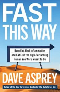 Read more about the article Book Review: Fast This Way by Dave Asprey