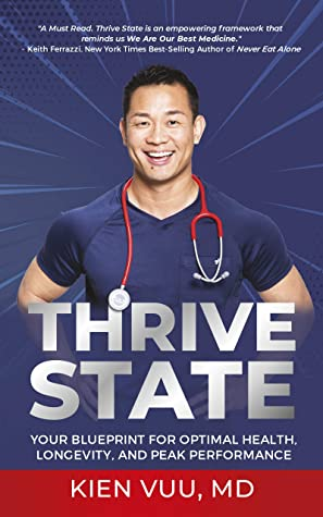 Read more about the article Book Review: Thrive State by Kien Vuu, MD.